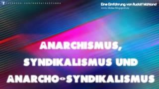 Anarchismus, Syndikalismus, Anarcho-Syndikalismus. Eine Einführung von Rudolf Mühland