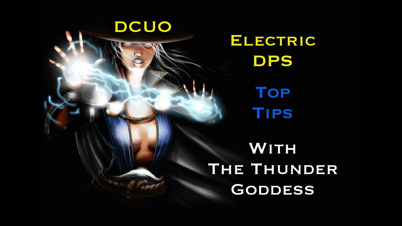 dcuo electric dps top tips with the goddess youtube
