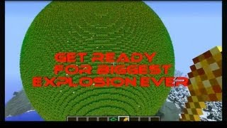 Minecraft Biggest NUKE Ball Explosion EVER