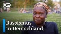 Rassismus in Deutschland | DW Reporter