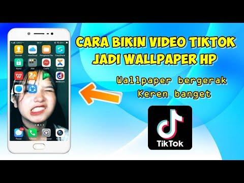 Cara Membuat Video Tiktok Jadi Wallpaper Hp Youtube