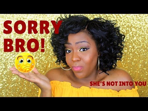 Sorry Bro - Top 10 Signs That She's Not Into You (Not Interested)