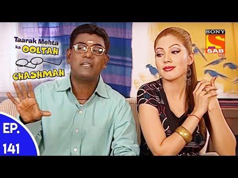 Taarak Mehta Ka Ooltah Chashmah – तारक मेहता का उल्टा चशमाह – Episode 141