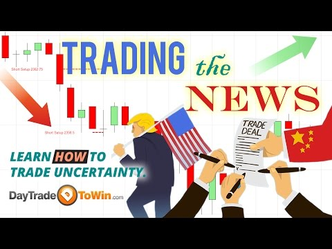 How to Trade the News in Any Market - Day Trade To Win Free Lesson