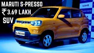 Maruti Suzuki S-Presso 2019 BS-6 MINI SUV - All Variants PRICE, Features Maruti Suzuki S-Presso