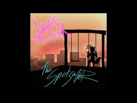 Laffe the Fox - The Spotsaver (Full Album Stream)
