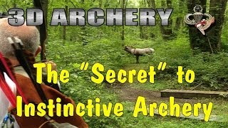 The Secret to Instinctive Archery