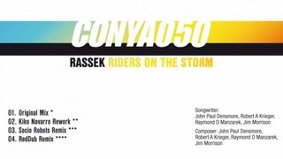 Rassek - Riders On The Storm (Kiko Navarro Rework)