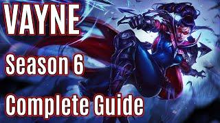 League of Legends Vayne Guide | Season 6 | Patch 6.1