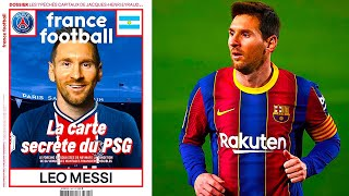 MESSI YA FIRMÓ CON EL PSG FRANCE FOOTBALL pública portada de MESSI con la camiseta del PSG