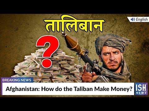 Afghanistan: How do the Taliban Make Money?