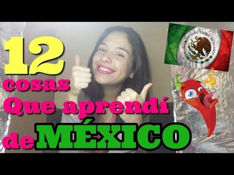 12 cosas que aprendí  de MÉXICO