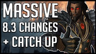 HUGE CHANGES TO CORRUPTED WEAPONS - New Catch Up Gear In Patch 8.3 | WoW BfA