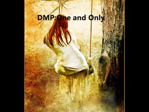 Dmp : one and only