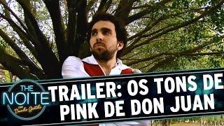 """The Noite (07/10/15) - Exclusivo: Trailer Do Filme """"os Tons De Pink De Don Juan"""""""