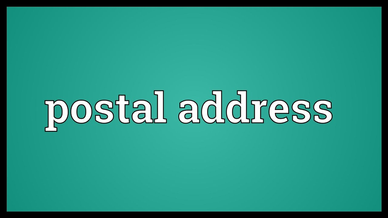 Postal Address Meaning Youtube