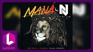 De Pies A Cabeza (Saga Remix) Maná & Nicky Jam | #LatinosInc