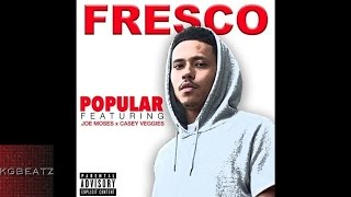 fresco ft joe moses casey veggies popular prod by arjayonthebeat new 2015