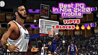 Meet The Best Point Guard In Nba 2k20 Mobile 77pts and 7 Blocks on the Kings