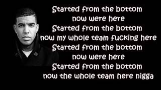 Drake - Started From The Bottom (Lyrics) HD