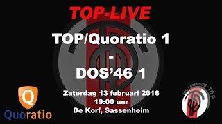 TOP/Quoratio 1 tegen DOS'46 1, zaterdag 13 februari 2016