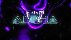 Killa Fonic - Alpha (Audio)