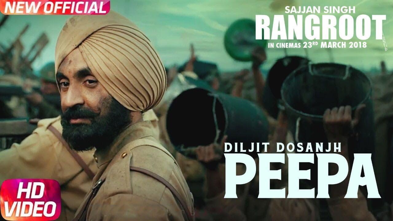 Download PEEPA  | SAJJAN SINGH RANGROOT| DILJIT DOSANJH | Pankaj Batra | Latest Punjabi Song 2018