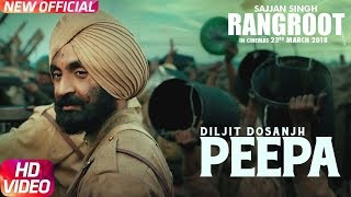 Peepa Video Song | Sajjan Singh Rangroot