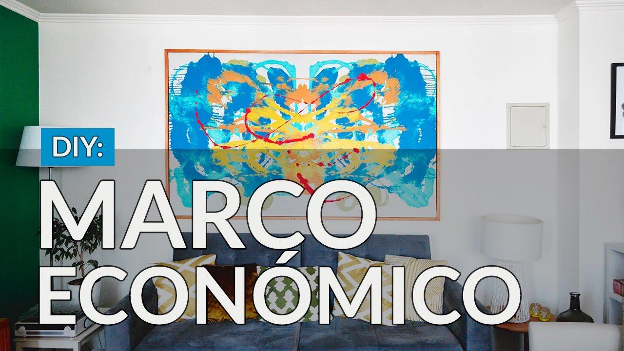 C mo hacer un marco econ mico para un cuadro youtube - Marcos economicos ...