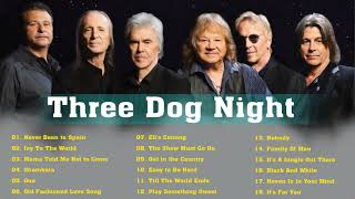 Three Dogs Night Greatest Hits Full Album | Best Songs Three Dogs Night Of All Time