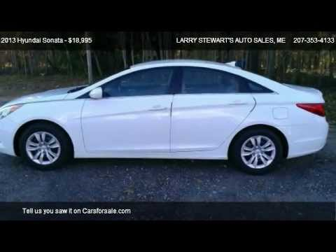 For Sale Used 2013 Hyundai Sonata GLS Larry Stewart's Auto Sales Lisbon ME