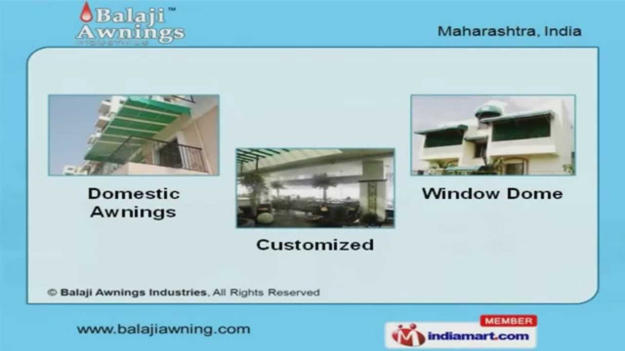 Indoor And Outdoor Awnings By Balaji Awnings Industries Pune Youtube