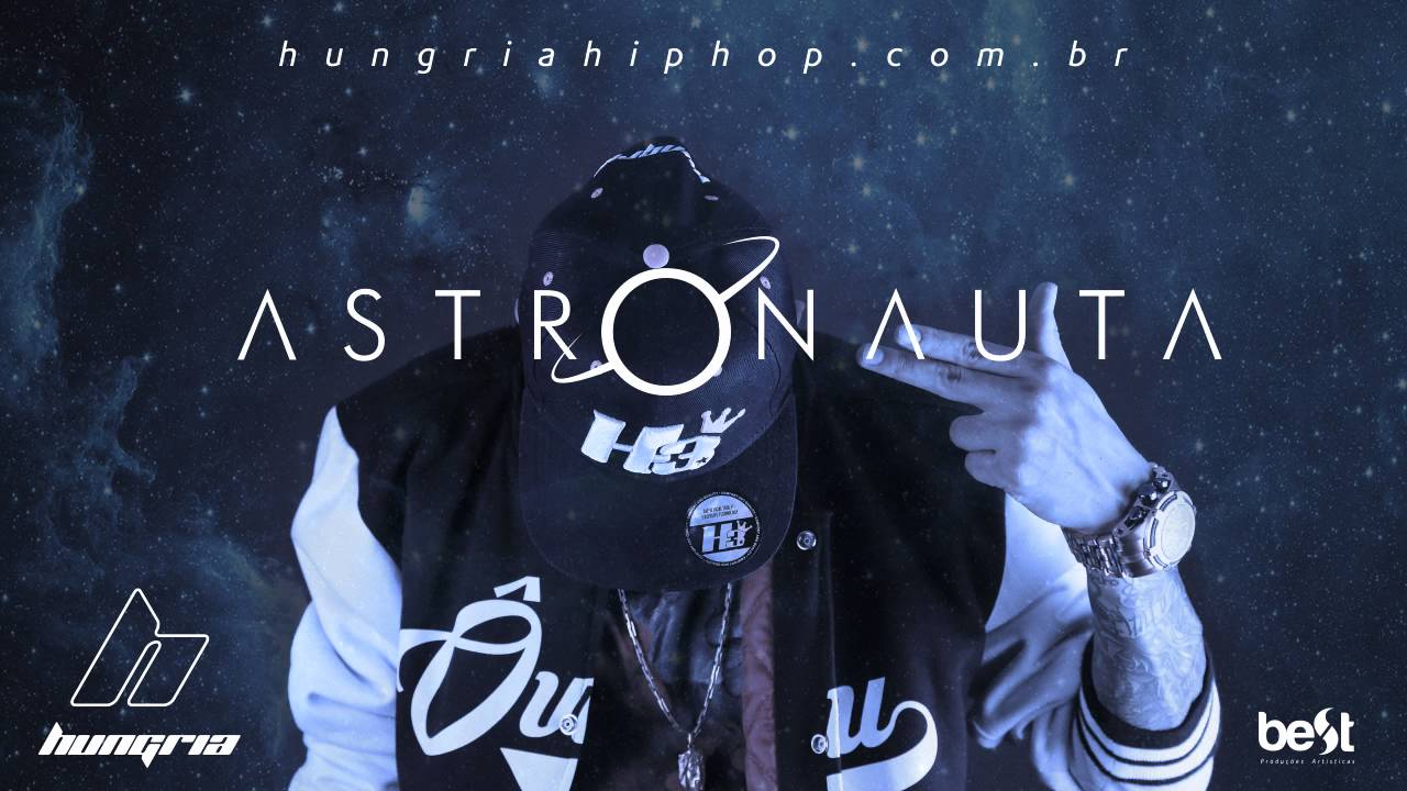 Astronauta Hungria Hip Hop Official Music Youtube