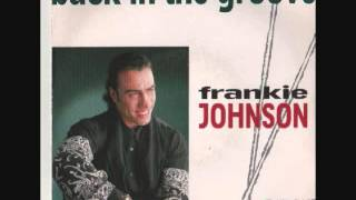 Frankie Johnson - Back In The Groove