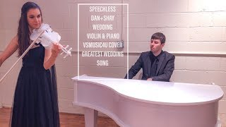 Speechless Dan + Shay, Wedding Duo Violin and Piano Cover| Greatest Bride Entrance Wedding Song