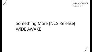 Something More NCS Release WiDE AWAKE
