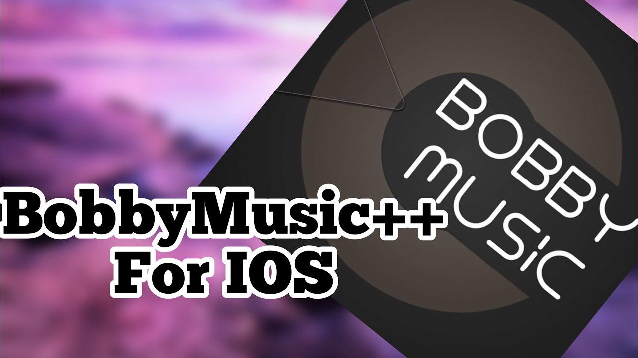 NEW Bobby Music Download FREE IOS 12 - 12 3 1 / 11 / 10 NO Jailbreak NO PC  iPhone iPad iPod