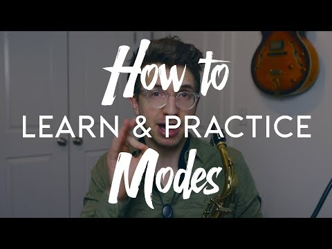 A Better Way To Practice And Learn Your Modes