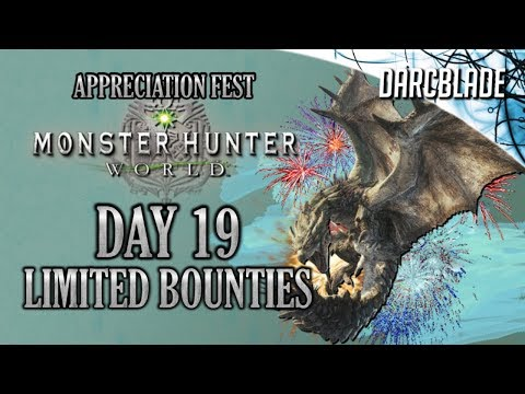 Day 19 : Appreciation Fest Limited Bounties : Monster Hunter World thumbnail