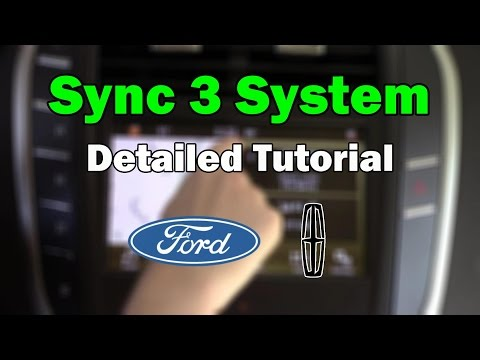 Ford / Lincoln Sync 3 2018 Detailed Tutorial: Tech Help