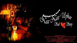 New SAntali Album Nase Nasenj Uihar | Sad Song 2018 😢😢