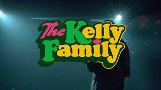 THE KELLY FAMILY - 25 Years Over the Hump -  Tour 2019/2020 - Trailer