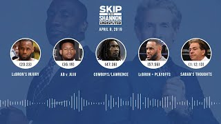 UNDISPUTED Audio Podcast (04.08.19) with Skip Bayless, Shannon Sharpe & Jenny Taft   UNDISPUTED