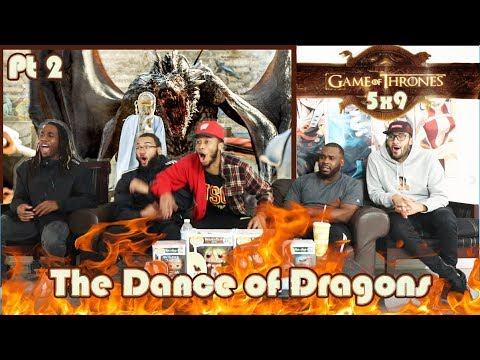 "Game Of Thrones Season 5 Episode 9 ""The Dance of Dragons"" REACTION Part 2"