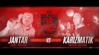 Rap Skillz - Rap Battle - Jantar VS Karizmatik