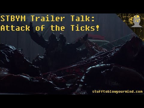 STBYM Trailer Talk: Attack of the Ticks!
