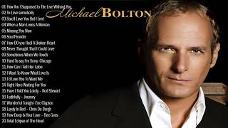Best Love Songs Michael Bolton 2021- Michael Bolton Greatest Hits Playlist 2021