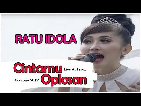 RATU IDOLA [Cintamu Oplosan] Live At Inbox (16-10-2014) Courtesy SCTV