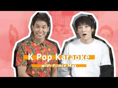 KPop Karaoke with Asian Pop star Prince Mak