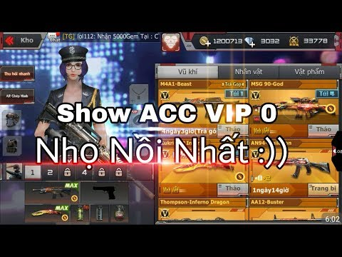 CF Mobile/CF Legends | #5 Show ACC VIP 0 Nh� ..